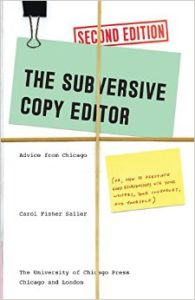 The Subversive Copy Editor by Carol Fisher Saller